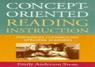Concept-Oriented Reading Instruction: Engaging Classrooms, Lifelong Learners (Solving Problems in the Teaching of Literacy)
