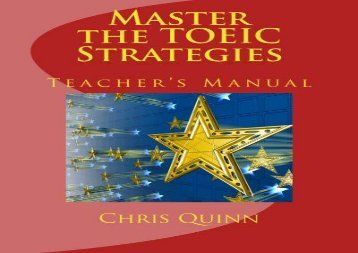 Master the TOEIC: Strategies Teacher s Manual: Volume 1
