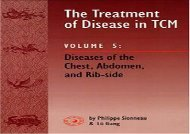 The Treatment of Disease in TCM: Diseases of the Chest, Abdomen and Rib Side v. 5