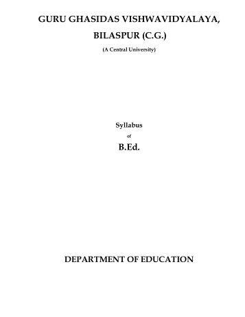 GURU GHASIDAS VISHWAVIDYALAYA, BILASPUR (C.G.) B.Ed.