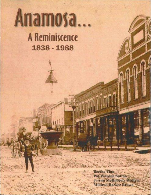 Anamosa - A Reminiscence 1838 - 1988