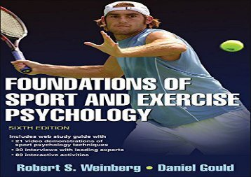 Foundations of Sport and Exercise Psychology 6th Edition With Web Study Guide (Robert Weinberg)