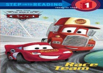 Race Team (Disney/Pixar Cars) (Step into Reading) (RH Disney)