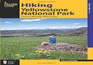 Hiking Yellowstone National Park: A Guide To More Than 100 Great Hikes (Regional Hiking Series) (Bill Schneider)