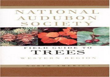 National Audubon Society Field Guide to North American Trees--W: Western Region (National Audubon Society Field Guides (Paperback)) (Elbert L. Little)