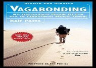 Vagabonding: An Uncommon Guide to the Art of Long-Term World Travel (Rolf Potts)