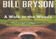 A Walk In The Woods (Turtleback School   Library Binding Edition) (Bill Bryson)