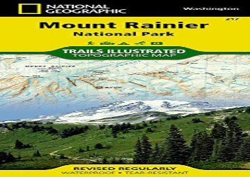 Mount Rainier National Park (National Geographic Trails Illustrated Map) (National Geographic Maps - Trails Illustrated)