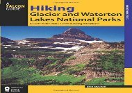 Hiking Glacier and Waterton Lakes National Parks: A Guide To The Parks  Greatest Hiking Adventures (Regional Hiking Series) (Erik Molvar)