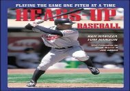 Heads-Up Baseball : Playing the Game One Pitch at a Time (Tom Hanson)