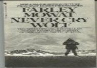 Never Cry Wolf (Farley Mowat)