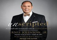 Unscripted: The Unpredictable Moments That Make Life Extraordinary (Ernie Johnson Jr.)