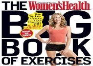 The Women s Health Big Book of Exercises: Four Weeks to a Leaner, Sexier, Healthier You! (Adam Campbell MS  CSCS)