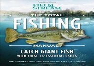 The Total Fishing Manual (Paperback Edition): 317 Essential Fishing Skills (Field   Stream) (Joe Cermele)