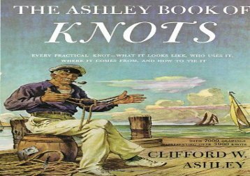 The Ashley Book of Knots (Clifford W. Ashley)