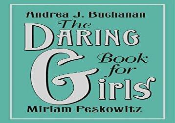 The Daring Book for Girls (Andrea J. Buchanan)
