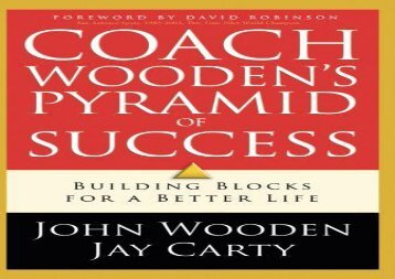 Coach Wooden s Pyramid of Success (John Wooden)