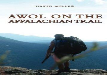 AWOL on the Appalachian Trail (David Miller)