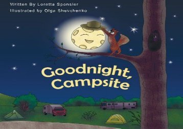 Goodnight, Campsite: (A children s Book on Camping Featuring RVs, Travel Trailers, Fifth-Wheels, Pop-UPs and Other Camper Options.) (Loretta Sponsler)