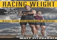 Racing Weight: How to Get Lean for Peak Performance (The Racing Weight Series) (Matt Fitzgerald CISSN)