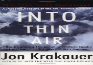 Into Thin Air: A Personal Account of the Mt. Everest Disaster (Jon Krakauer)