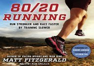 80/20 Running: Run Stronger and Race Faster by Training Slower (Matt Fitzgerald)