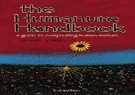 The Humanure Handbook: A Guide to Composting Human Manure, Third Edition (Joseph C. Jenkins)