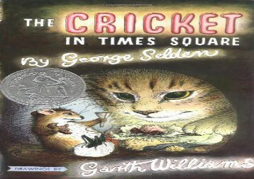 The Cricket in Times Square (Chester Cricket and His Friends) (George Selden)