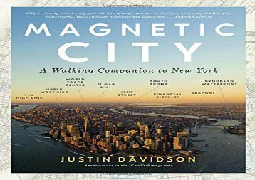 Magnetic City: A Walking Companion to New York (Justin Davidson)