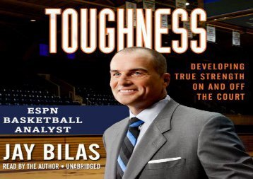 Toughness: Developing True Strength On and Off the Court (LIBRARY EDITION) (Jay Bilas)