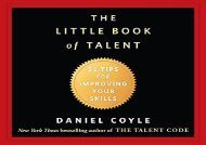 The Little Book of Talent: 52 Tips for Improving Your Skills (Daniel Coyle)