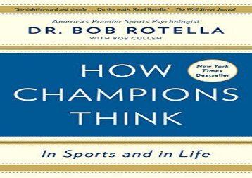 How Champions Think: In Sports and in Life (Dr. Bob Rotella)