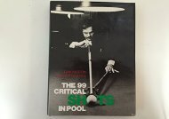 The 99 Critical Shots in Pool (Ray Martin)