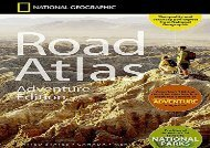 National Geographic Road Atlas - Adventure Edition (National Geographic Maps)