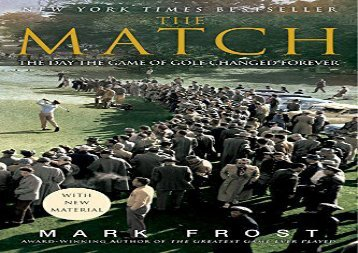 The Match: The Day the Game of Golf Changed Forever (Mark Frost)