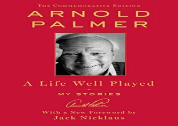 A Life Well Played: My Stories (Commemorative Edition) (Arnold Palmer)