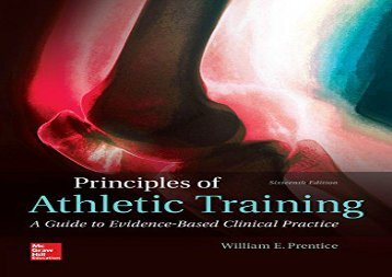 Principles of Athletic Training: A Guide to Evidence-Based Clinical Practice (B B Physical Education) (William E. Prentice Professor PhD PT ATC)
