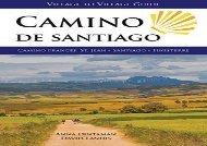 Camino de Santiago (Village to Village Guide): Camino Frances: St Jean - Santiago - Finisterre (Anna Dintaman)