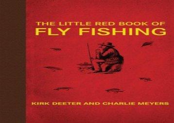 The Little Red Book of Fly Fishing (Little Red Books) (Kirk Deeter)