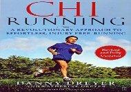 ChiRunning: A Revolutionary Approach to Effortless, Injury-Free Running (Danny Dreyer)
