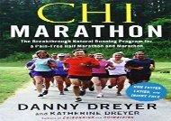 Chi Marathon: The Breakthrough Natural Running Program for a Pain-Free Half Marathon and Marathon (Danny Dreyer)