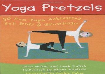 Yoga Pretzels (Yoga Cards) (Tara Guber)