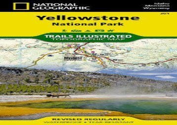 Yellowstone National Park (National Geographic Trails Illustrated Map) (National Geographic Maps - Trails Illustrated)