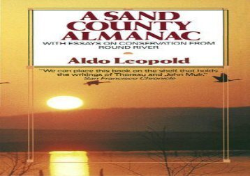 A Sand County Almanac (Outdoor Essays   Reflections) (Aldo Leopold)
