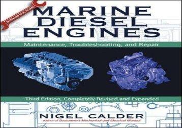 Marine Diesel Engines: Maintenance, Troubleshooting, and Repair (International Marine-RMP) (Nigel Calder)