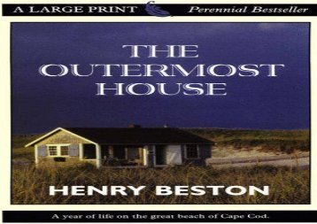 The Outermost House: A Year of Life on the Great Beach of Cape Cod (Henry Beston)