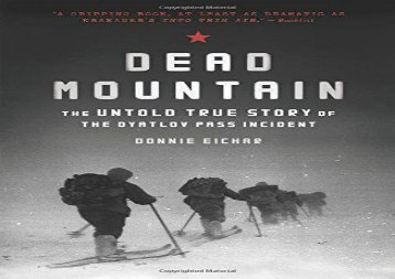 Dead Mountain: The Untold True Story of the Dyatlov Pass Incident (Donnie Eichar)