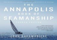 The Annapolis Book of Seamanship: Fourth Edition (John Rousmaniere)