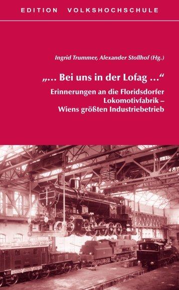 """""""… Bei uns in der Lofag …"""" - Verband Wiener Volksbildung"""