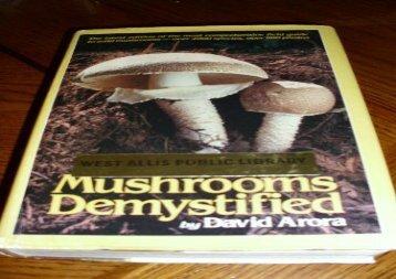 Mushrooms Demystified (David Arora)